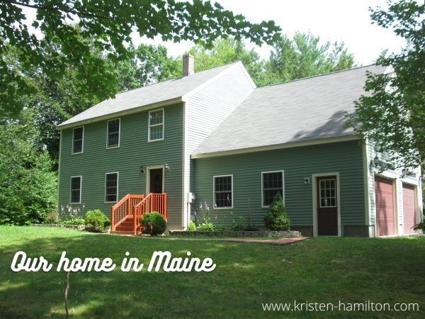Our home in Maine